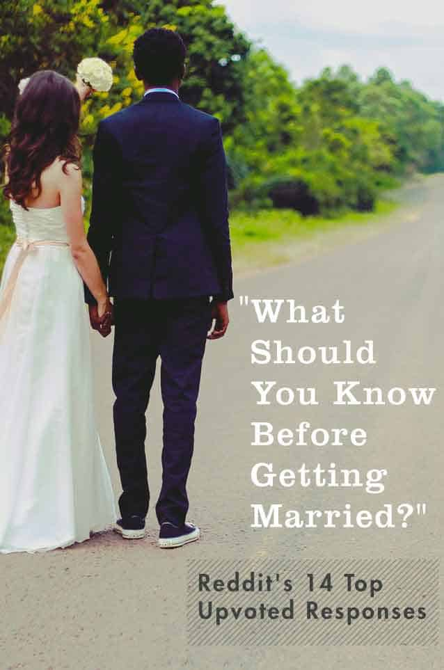 What Should You Know Before Getting Married? Reddit's 14 Top Upvoted Responses