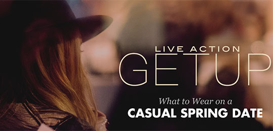 Live Action Getup: What to Wear on a Casual Spring Date