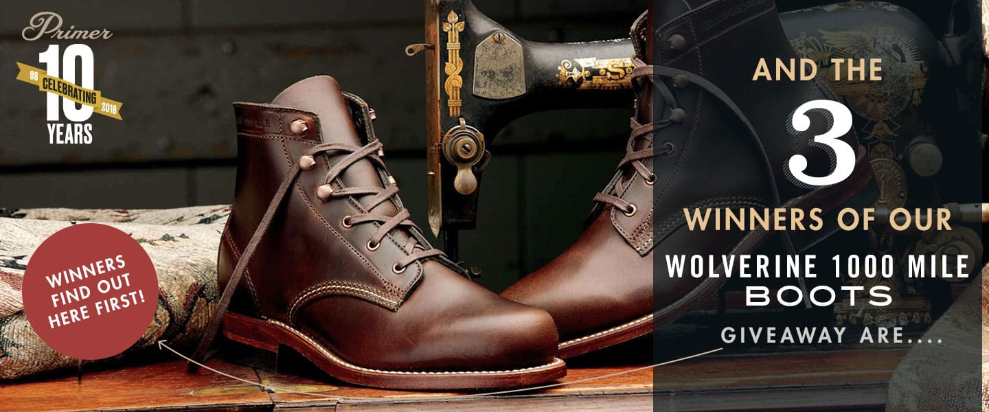 And The 3 Winners of Our Wolverine 1,000 Mile Boots Giveaway Are…