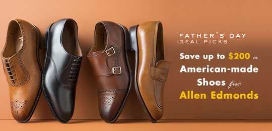 Deal Picks: Allen Edmonds Father's Day Sale, Save Up to $200
