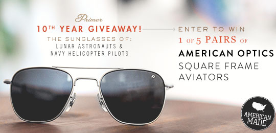 Enter to Win 1 of 5 Pairs of AO Square Frame Aviators for Primer's 10th Anniversary!