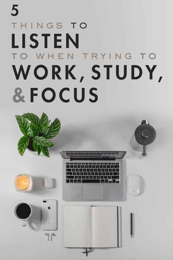 What to listen to when trying to work, study, and focus