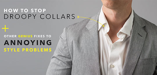 How to Stop Droopy Unbuttoned Collars + Other Genius Fixes to Annoying Style Problems