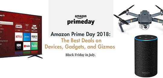 Amazon Prime Day: The Best Deals On Devices, Gadgets, and Gizmos