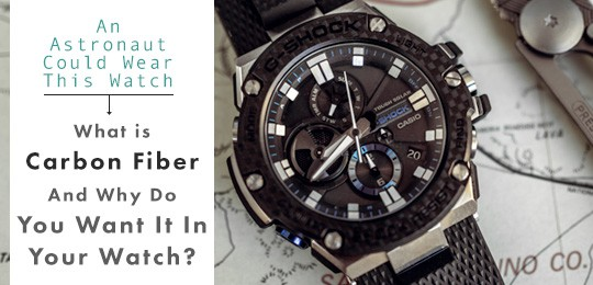 An Astronaut Could Wear This Watch: What IS Carbon Fiber And Why Do You Want It In Your Watch