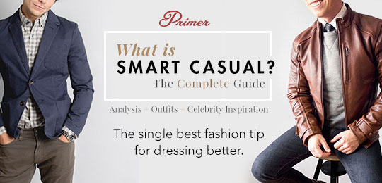 What is Smart Casual? Primer's Complete Guide