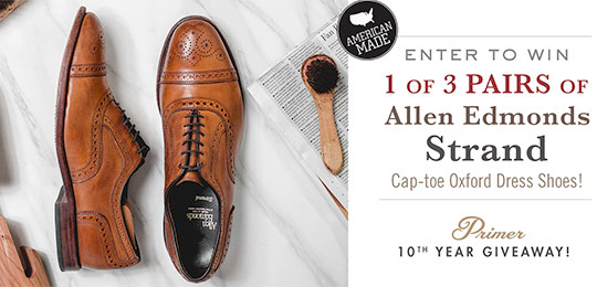 Win 1 of 3 Pairs of Allen Edmonds Strand Cap-toe Oxfords for Primer's 10th Anniversary!