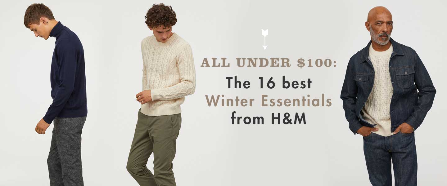 All Under $100: The 16 Best Winter Essentials From H&M Right Now