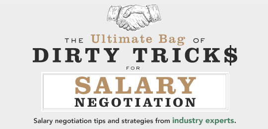 The Ultimate Bag of Dirty Tricks for Salary Negotiation