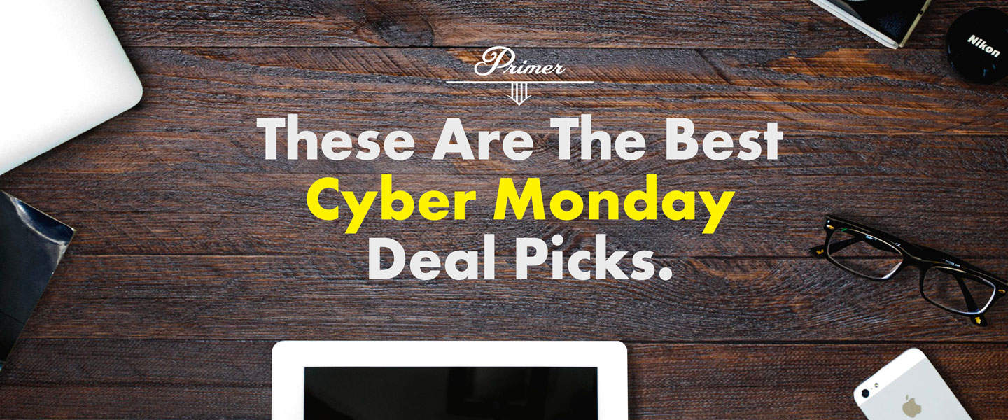 These Are The Best Cyber Monday Deal Picks