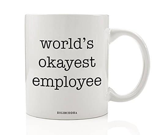Image of World's Okayest Employee Mug, Funny Humor Sarcasm Work Office Quote, Sarcastic Present White Elephant Christmas Birthday Gag Gift Idea for Coworker Him Her 11oz Ceramic Coffee Cup by Digibuddha DM0322
