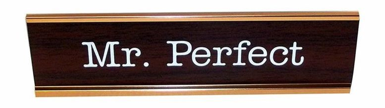 Image of Aahs Engraving Fun Novelty Nameplate Style Desk Sign, 8 X 2.5 X 1 inches (Mr. Perfect)