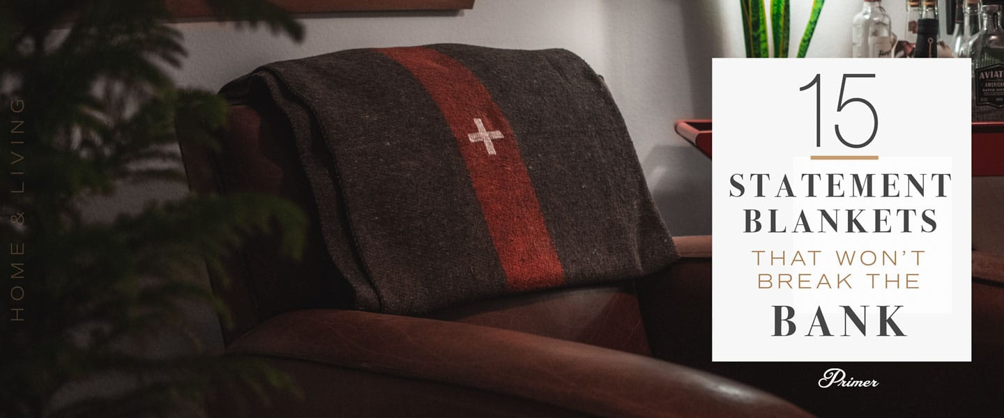15 Statement Blankets That Won't Break the Bank