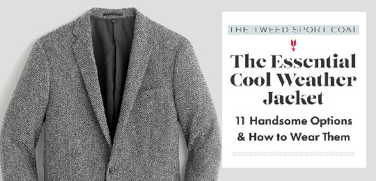 The Essential Cool Weather Jacket: The Tweed Sport Coat