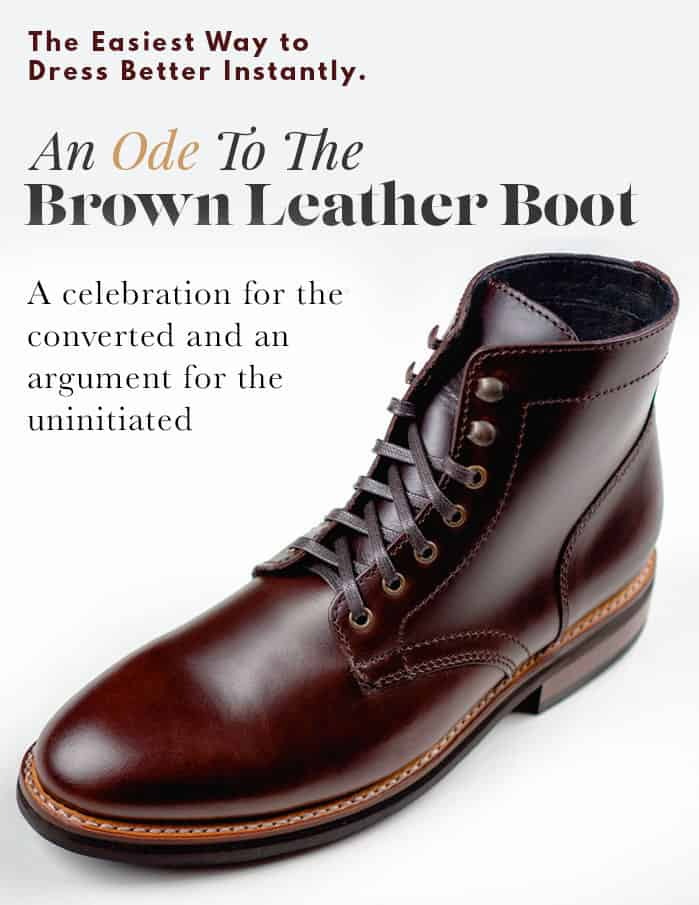 An Ode to the Brown Leather Boot