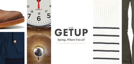 The Getup: Spring, Where You At?