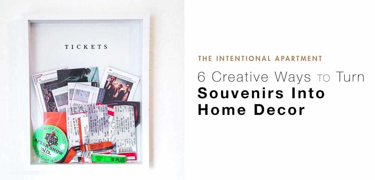 6 Creative Ways To Turn Your Souvenirs Into Home Decor
