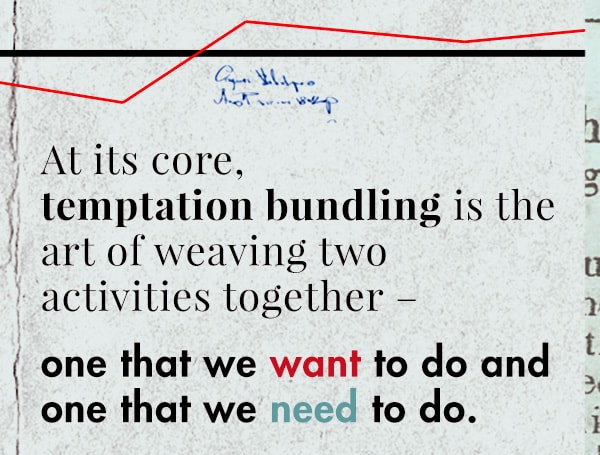 what is temptation bundling