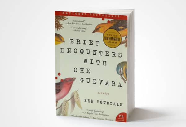 Brief Encounters with Che Guevara book by Ben Fountain