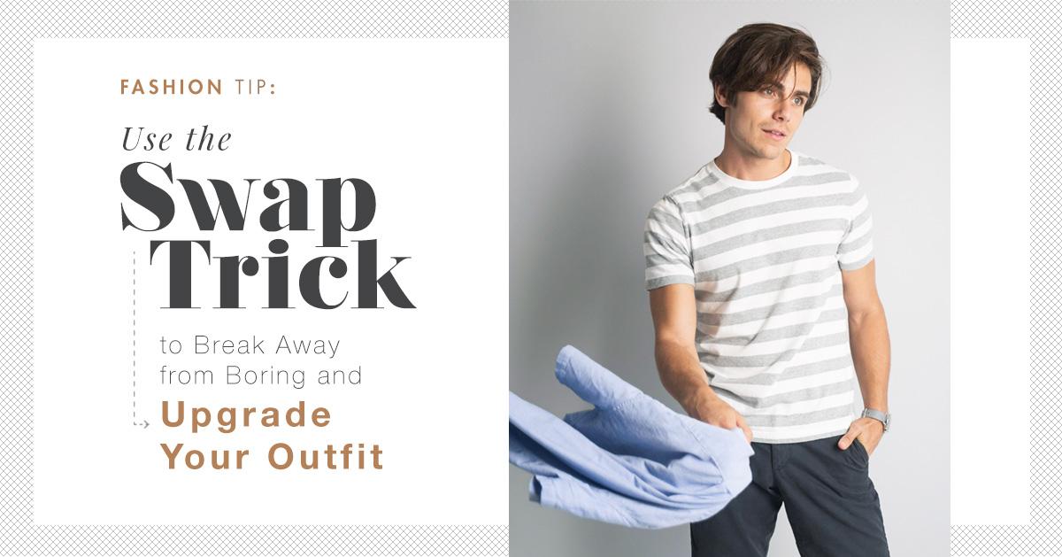 fashion tip swap trick