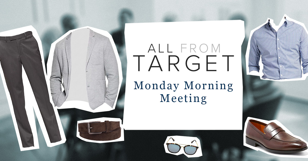 All from Target: Monday Morning Meeting