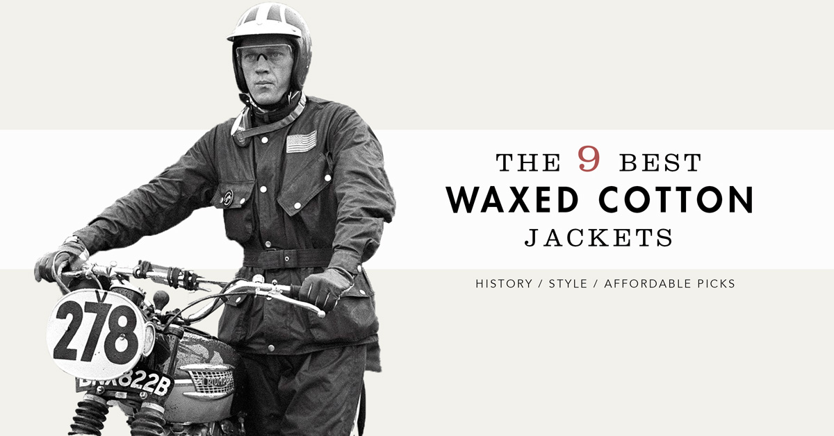 The 9 Best Waxed Canvas Jackets: History, Style, and Affordable Picks
