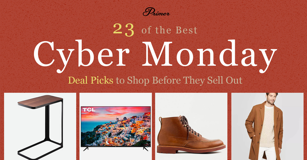 23 of the Best Cyber Monday Deal Picks to Shop Before They Sell Out + Full List