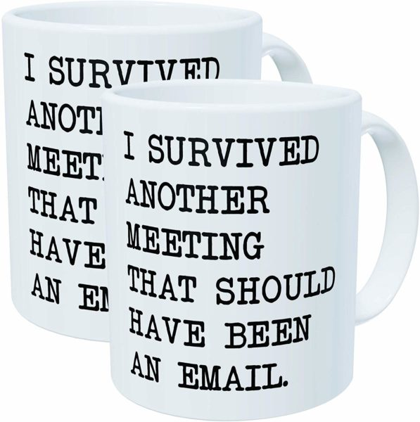 survived another meeting mug white elephant