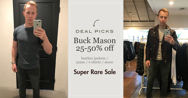 Deal Picks: Buck Mason 25-50% Off  – Super RARE Sale