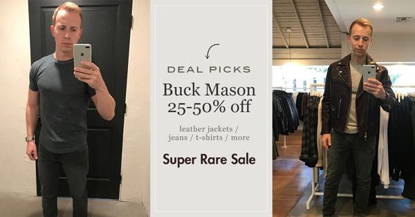 Deal Picks: Buck Mason 25-50% Off  – Super RARE Sale