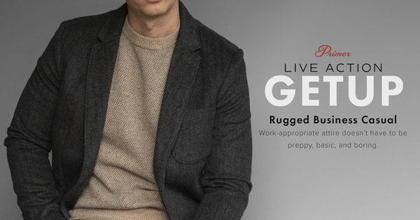 Live Action Getup: Rugged Business Casual