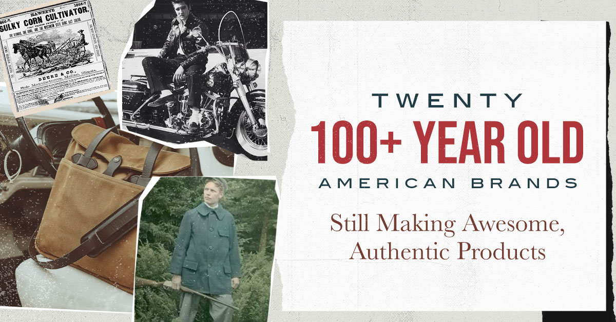 Twenty 100+ Year Old American Brands Still Making Awesome, Authentic Products