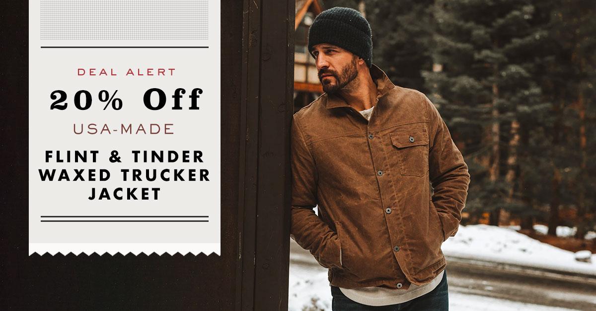 Deal Alert: 20% Off USA-Made Flint And Tinder Waxed Trucker Jacket