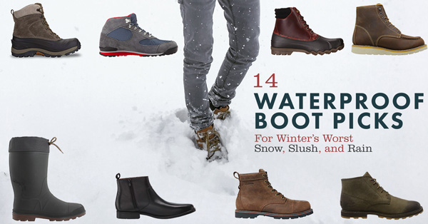 14 Waterproof Boot Picks For Winter's Worst Snow, Slush, and Rain