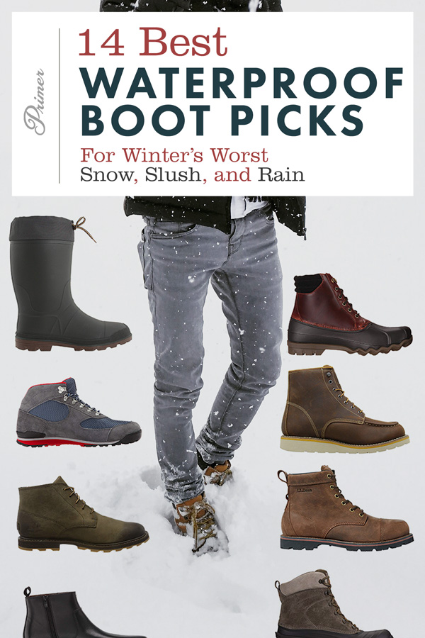 14 Best Waterproof Boots For Winter's Worst Snow, Slush, and