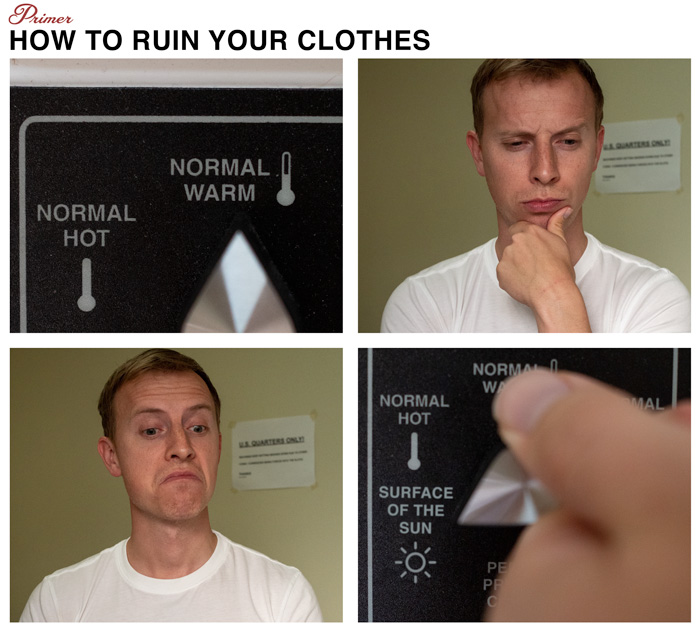 how to ruin your clothes with high heat