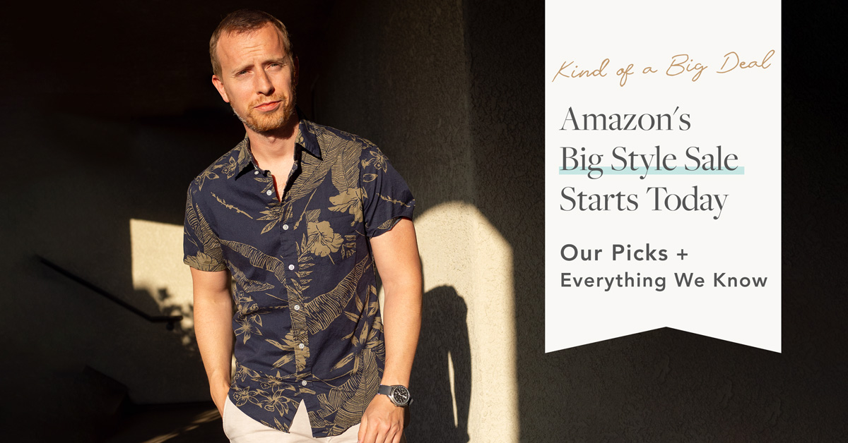Amazon's Big Style Sale: Our Picks + Everything We Know [Updated Tuesday]