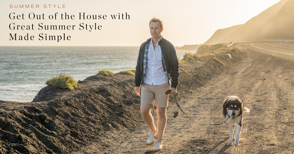 Get Out of the House with Great Summer Style Made Simple