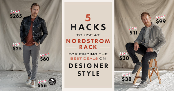 5 Hacks to Use at Nordstrom Rack for Finding the Best Deals on Designer Style