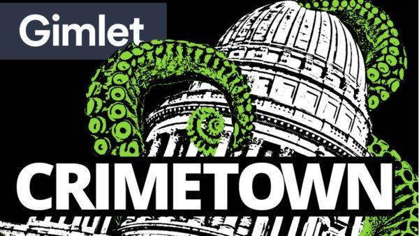 crimetown primer approved podcast