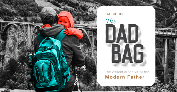 The Dad Bag: The Essential Toolkit for the Modern Father