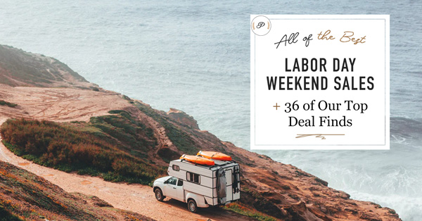 All of the Best Labor Day Weekend Sales + 36 of Our Top  Deal Finds