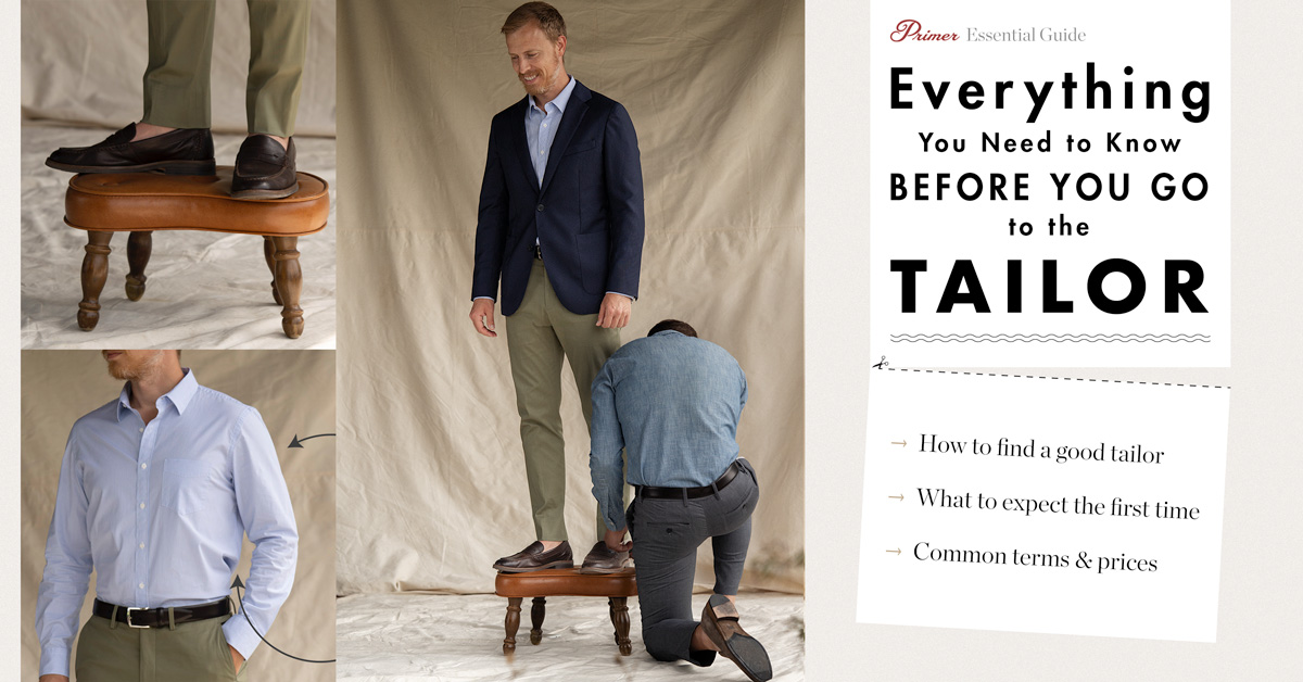Everything You Need to Know Before You Go to the Tailor