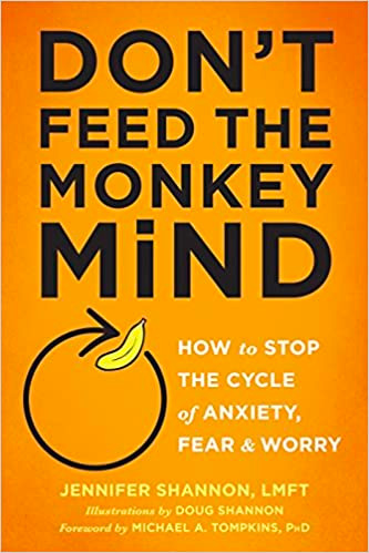 cover of don't feed the monkey mind book