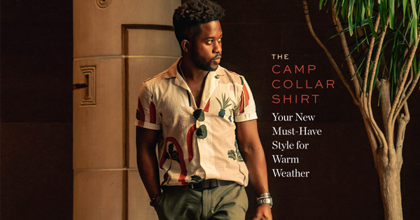 The Camp Collar Shirt: Your New Must-Have Style for Warm Weather