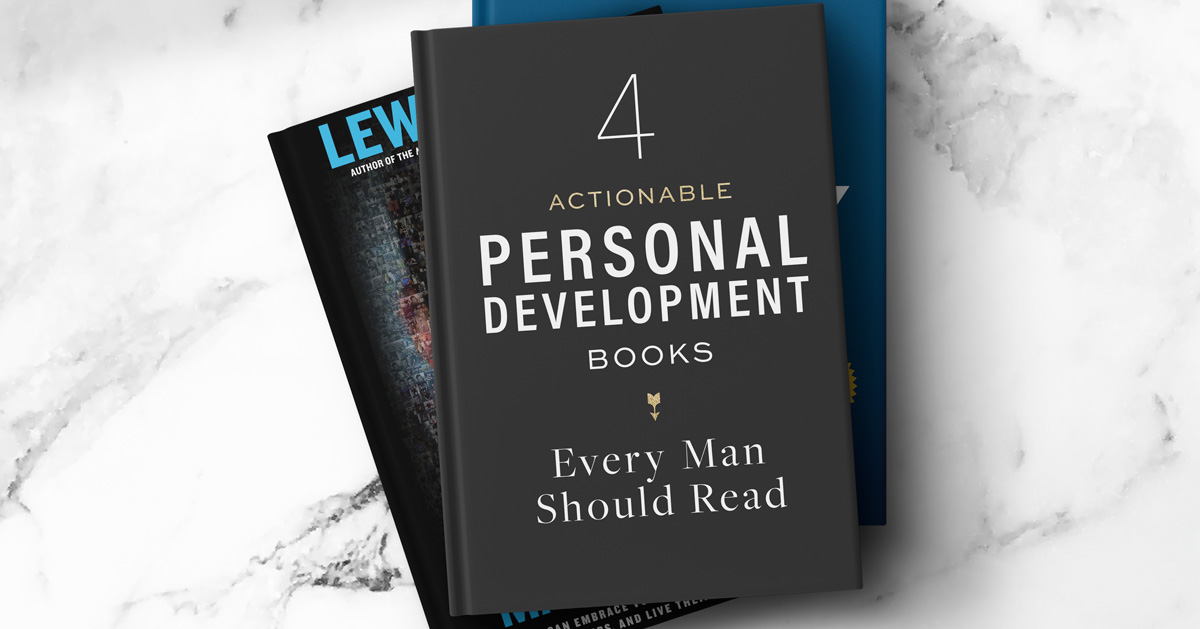 4 Actionable Personal Development Books Every Man Should Read